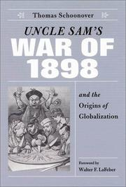 Cover of: Uncle Sam's War of 1898 and the origins of globalization