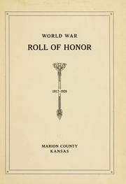 Cover of: World war roll of honor, 1917-1920, Marion County, Kansas. | Mary Catherine (Mansfield)