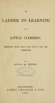 Cover of: ladder to learning for little climbers. | Hyde, Anna M. Mrs
