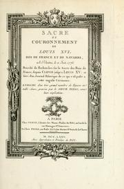 Cover of: Sacre et couronnement de Louis XVI roi de France et de Navarre à Rheims, le 11 juin 1775 by Thomas Jean Pichon
