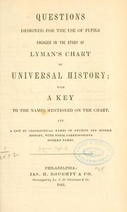 Cover of: Questions designed for the use of pupils engaged in the study of Lyman