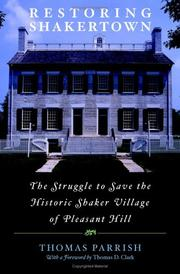 Cover of: Restoring Shakertown: The Struggle to Save the Historic Shaker Village of Pleasant Hill