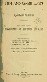 Cover of: Fish and game laws of Massachusetts
