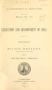 Exhaustion and abandonment of soils by Milton Whitney