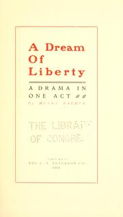 Cover of: A dream of liberty | Henry Raeder