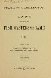 Cover of: Laws relating to fish, oysters and game