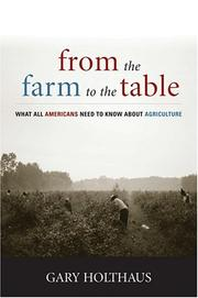 Cover of: From the Farm to the Table | Gary H. Holthaus