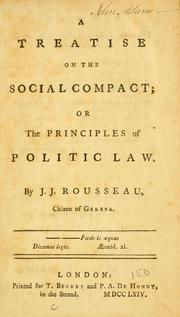 Cover of: A treatise on the social compact | Jean-Jacques Rousseau