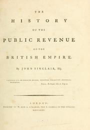 Cover of: The history of the public revenue of the British Empire