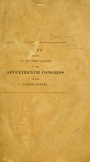 Cover of: Acts passed at the first session of the seventeenth Congress of the United States. | United States