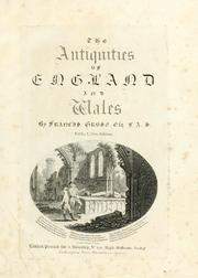 Cover of: The antiquities of England and Wales | Francis Grose