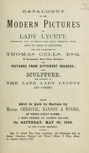 Cover of: Catalogue of the modern pictures of Lady Lycett, Thomas Colls, Esq. and pictures from different sources