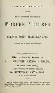 Cover of: Catalogue of the highly important collection of modern pictures of Colonel John Hargreaves
