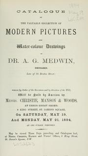 Cover of: Catalogue of the valuable collection of modern pictures and water-colour drawings of Dr. A. G. Medwin
