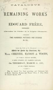 Cover of: Remaining works of Edouard Frère, deceased (Chevalier de l'Ordre de la Légion d'honneur)