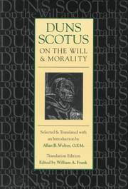 Cover of: Duns Scotus on the will and morality