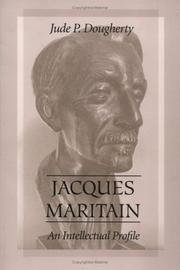 Cover of: Jacques Maritain: an intellectual profile