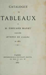 Cover of: Catalogue des tableaux de M. Édouard Manet