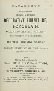 Cover of: French & English decorative furniture, porcelain, objects of art and pictures