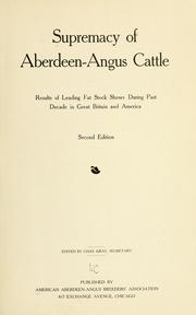 Cover of: Supremacy of Aberdeen-Angus cattle | American Aberdeen-Angus Breeders