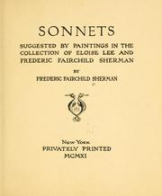 Cover of: Sonnets suggested by paintings in the collection of Eloise Lee and Frederic Fairchild Sherman