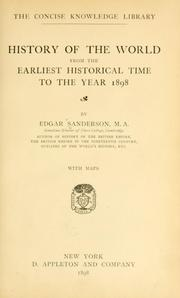 Cover of: History of the world from the earliest historical time to the year 1898