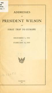 Cover of: Addresses of President Wilson on first trip to Europe
