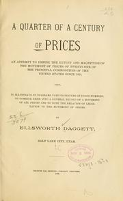 Cover of: A quarter of a century of prices ... | Ellsworth Daggett