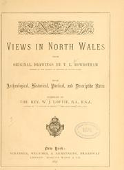 Cover of: Views in North Wales, from original drawings | W. J. Loftie