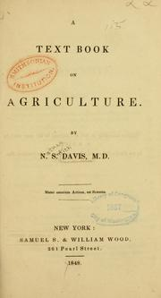 Cover of: A text book on agriculture. | N. S. Davis