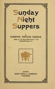 Cover of: Sunday night suppers | Christine Terhune Herrick