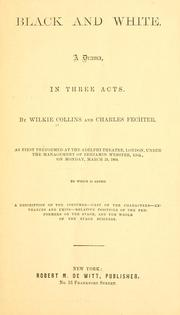 Cover of: Black and white: a drama in three acts