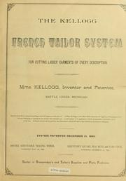 Cover of: Instruction book for the Kellogg French tailor system for cutting every description of ladies