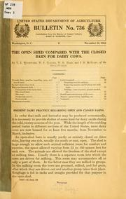 Cover of: open shed compared with the closed barn for dairy cows. | Thompson Elwyn Woodward