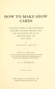 Cover of: How to make show cards | Charles Arthur Miller