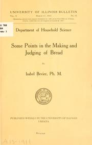 Cover of: Some points in the making and judging of bread