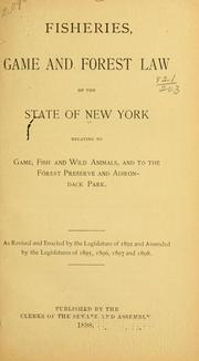Cover of: Fisheries, game and forest law of the state of New York
