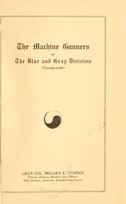 Cover of: The machine gunners of the Blue and gray division (twenty-ninth)