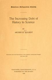 Cover of: The increasing debt of history to science