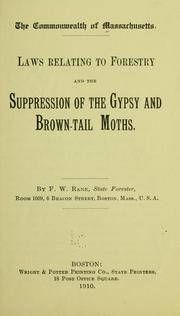 Cover of: Laws relating to forestry and the suppression of the gypsy and brown-tail moths