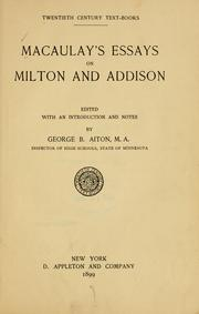 Cover of: Macaulay's essays on Milton and Addison