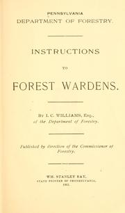 Cover of: Instructions to forest wardens | Pennsylvania. Dept. of Forest and Waters.
