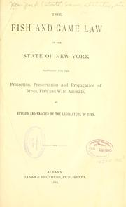 Cover of: The fish and game law of the state of New York