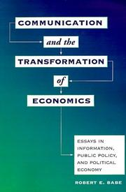 Cover of: Communication and the Transformation of Economics | Robert E. Babe