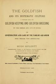 Cover of: goldfish and its systematic culture | Hugo Mulertt
