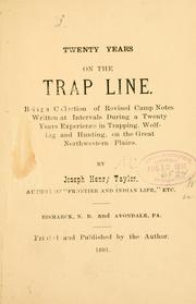 Cover of: Twenty years on the trap line | Joseph Henry Taylor