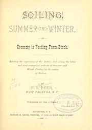 Cover of: Soiling, summer and winter, or, Economy in feeding farm stock