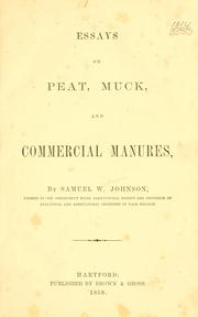 Cover of: Essays on peat, muck, and commercial manures | Johnson, Samuel W.