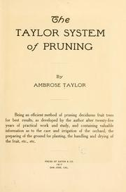 Cover of: The Taylor system of pruning | Ambrose Taylor