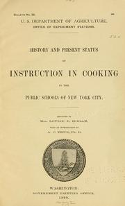 Cover of: History and present status of instruction in cooking in the public schools of New York city